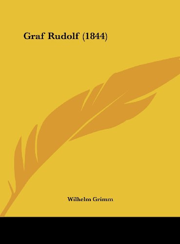 9781162532738: Graf Rudolf (1844) (German Edition)