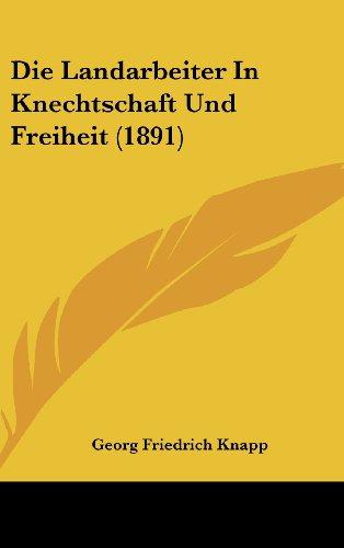 9781162539126: Die Landarbeiter in Knechtschaft Und Freiheit (1891)