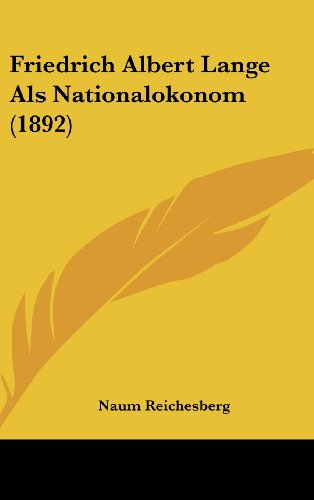 9781162540818: Friedrich Albert Lange Als Nationalokonom (1892) (German Edition)