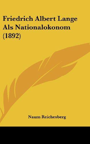 9781162540818: Friedrich Albert Lange Als Nationalokonom (1892) (German Edition)