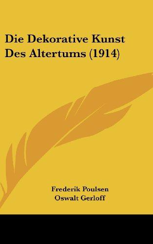 9781162543956: Die Dekorative Kunst Des Altertums (1914)