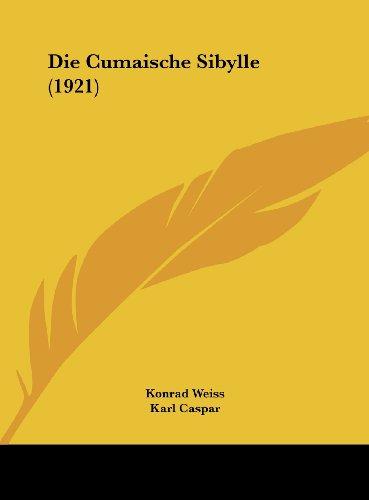 9781162544700: Die Cumaische Sibylle (1921) (German Edition)