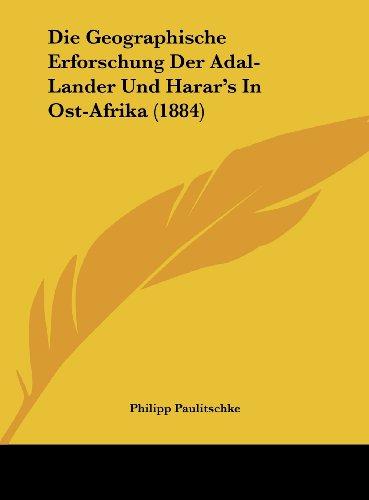 9781162545028: Die Geographische Erforschung Der Adal-Lander Und Harar's in Ost-Afrika (1884)