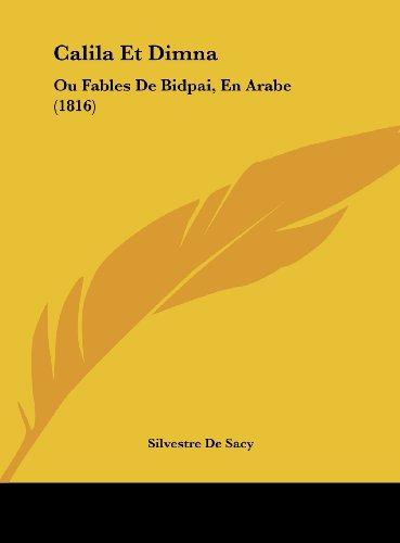 9781162551760: Calila Et Dimna: Ou Fables De Bidpai, En Arabe (1816) (French Edition)