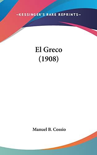 9781162553627: El Greco (1908) (Spanish Edition)