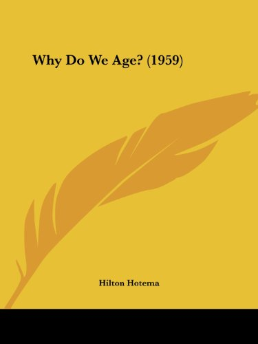9781162556444: Why Do We Age? (1959)