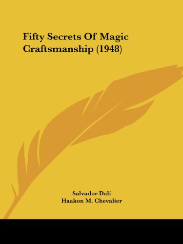 9781162556697: Fifty Secrets Of Magic Craftsmanship (1948)