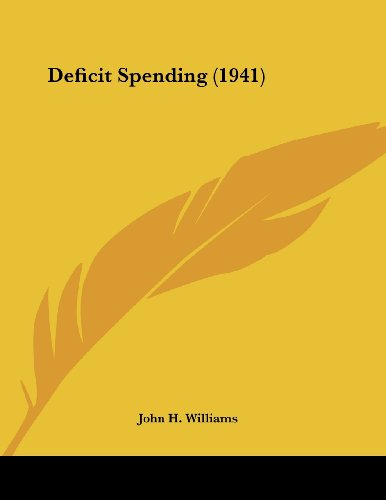 Deficit Spending (1941) (116255777X) by Williams, John H.