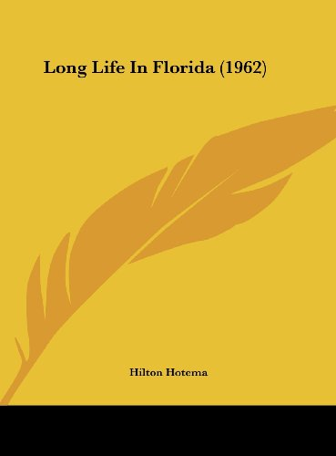9781162559285: Long Life In Florida (1962)