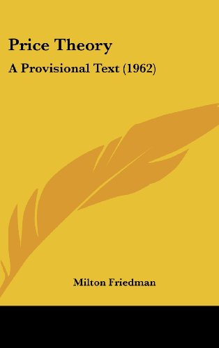 9781162559407: Price Theory: A Provisional Text (1962)