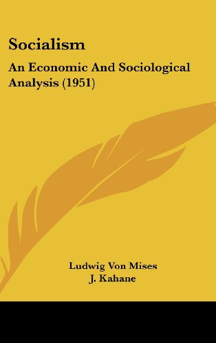 9781162559667: Socialism: An Economic And Sociological Analysis (1951)