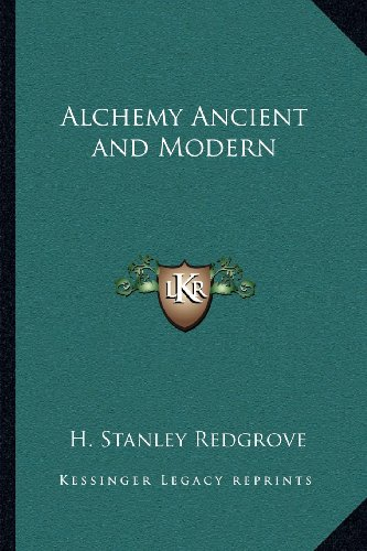 9781162559742: Alchemy Ancient and Modern