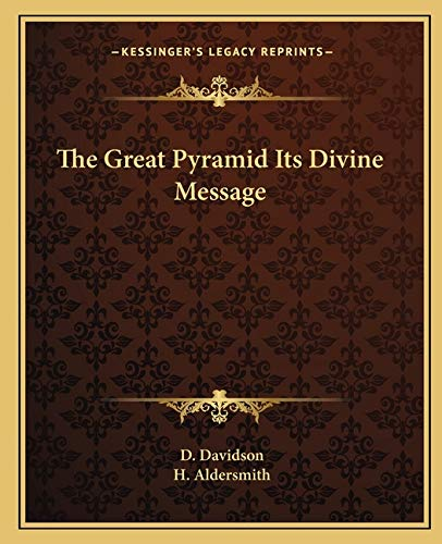 9781162560342: The Great Pyramid Its Divine Message