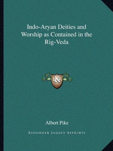 9781162560441: Indo-Aryan Deities and Worship as Contained in the Rig-Veda