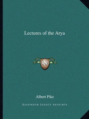 Lectures of the Arya Pike, Albert