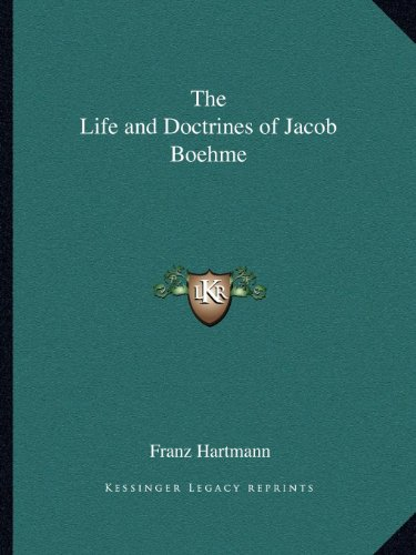 9781162560540: The Life and Doctrines of Jacob Boehme
