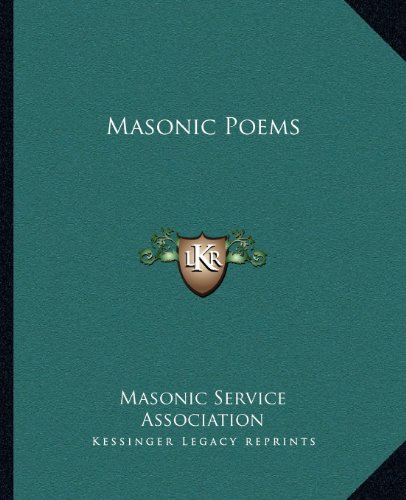 Masonic Poems (9781162560663) by Masonic Service Association