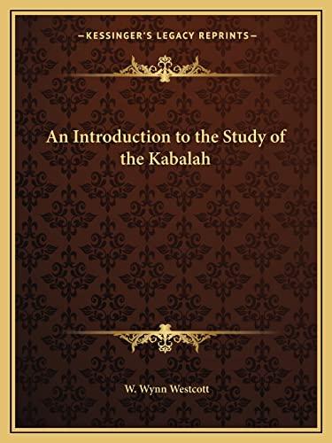 9781162561639: An Introduction to the Study of the Kabalah