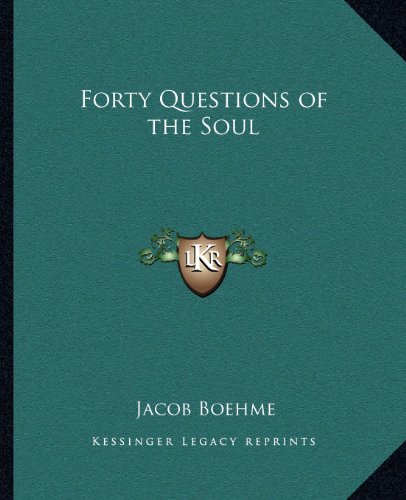 9781162561677: Forty Questions of the Soul