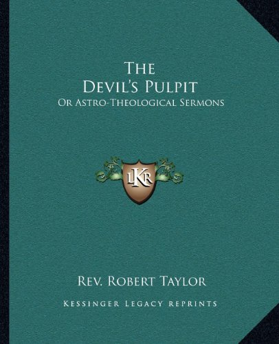 9781162561882: The Devil's Pulpit: Or Astro-Theological Sermons