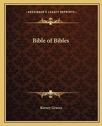 9781162561912: Bible of Bibles