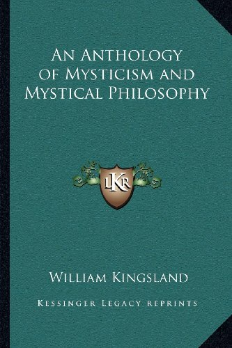 9781162561943: An Anthology of Mysticism and Mystical Philosophy