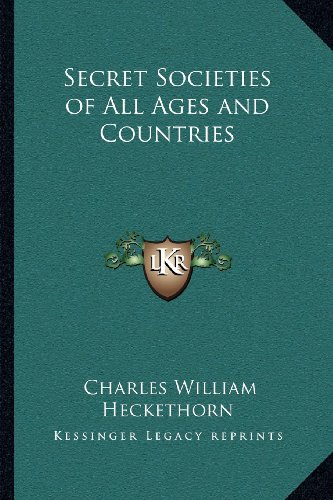 9781162561967: Secret Societies of All Ages and Countries