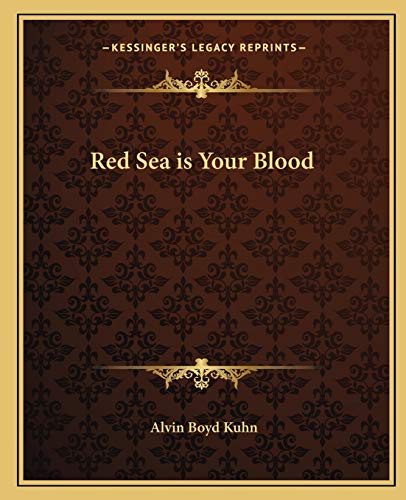 9781162562216: Red Sea is Your Blood