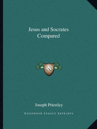 9781162563435: Jesus and Socrates Compared