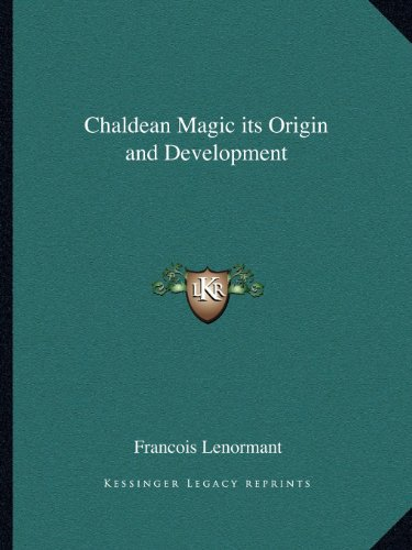 9781162563558: Chaldean Magic its Origin and Development