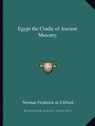 9781162564104: Egypt the Cradle of Ancient Masonry