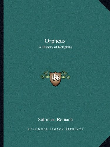 9781162564838: Orpheus: A History of Religions