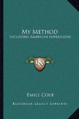 9781162564906: My Method: Including American Impressions