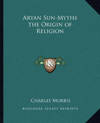 9781162565965: Aryan Sun-Myths the Origin of Religion