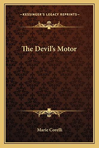 9781162566047: The Devil's Motor