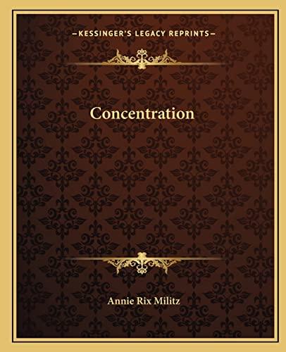 9781162566092: Concentration