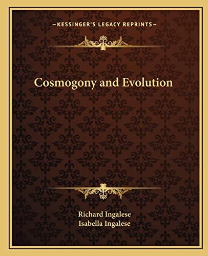 9781162566429: Cosmogony and Evolution