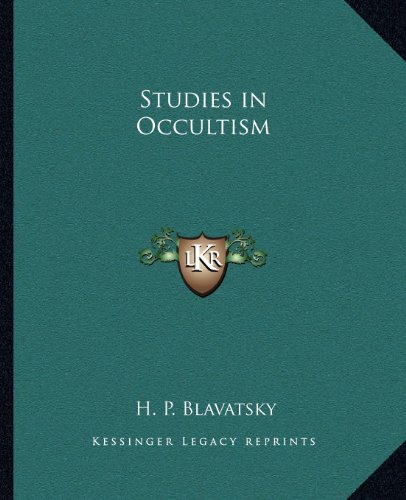 9781162567372: Studies in Occultism