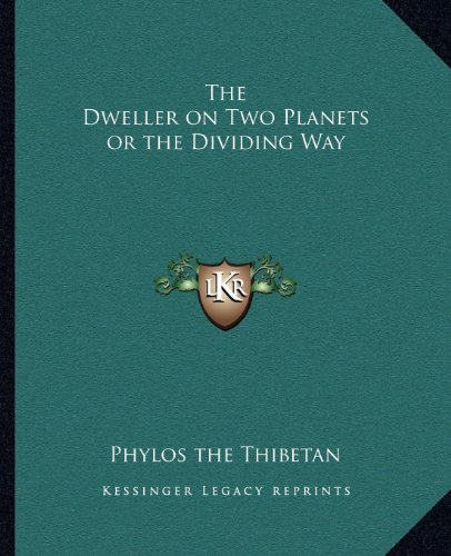 9781162567983: The Dweller on Two Planets or the Dividing Way