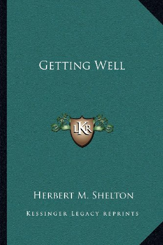 9781162568300: Getting Well