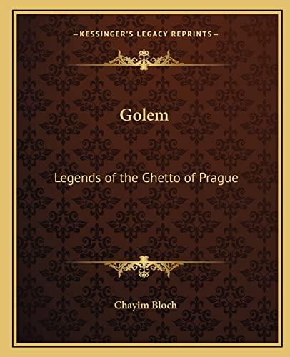 9781162569581: Golem: Legends of the Ghetto of Prague