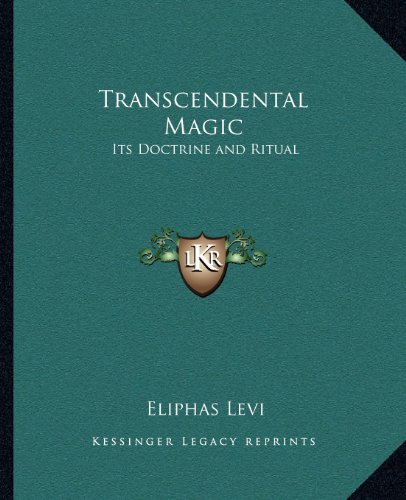 9781162570297: Transcendental Magic: Its Doctrine and Ritual