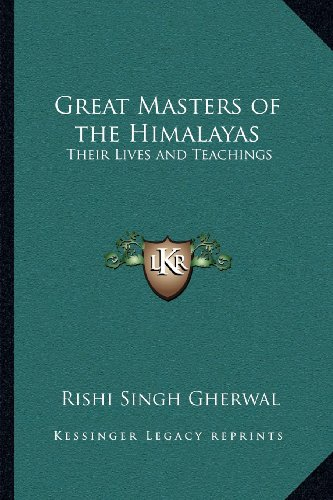 9781162570587: Great Masters of the Himalayas: Their Lives and Teachings