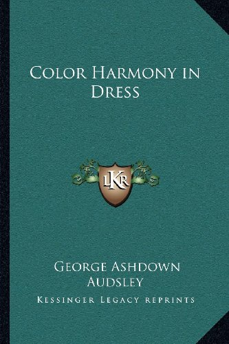 9781162571973: Color Harmony in Dress