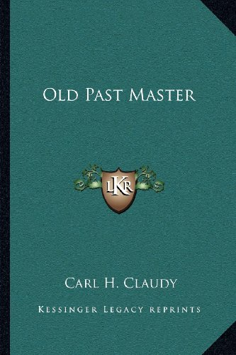 9781162572055: Old Past Master