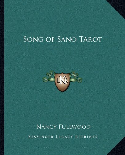 9781162572772: Song of Sano Tarot