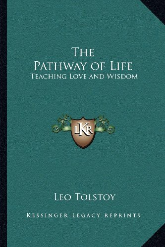 9781162572857: The Pathway of Life: Teaching Love and Wisdom