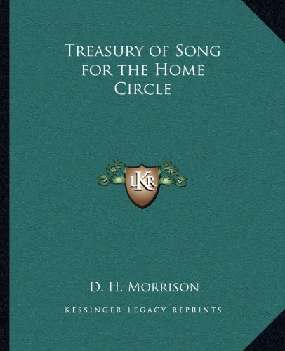 9781162574318: Treasury of Song for the Home Circle