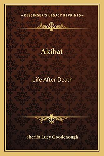 9781162574455: Akibat: Life After Death
