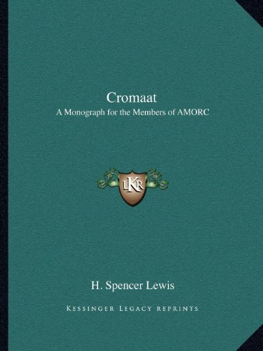 9781162574882: Cromaat: A Monograph for the Members of AMORC